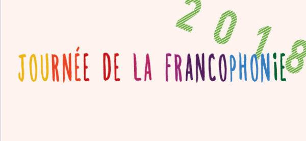 La journée de la Francophonie - 20 mars 2018 - Inscription
